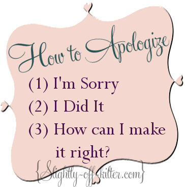How to Apologize - Slightly-off-kilter.com